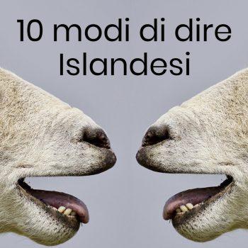 10 modi di dire islandesi che non dimenticherete